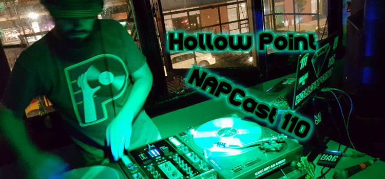 [Mix] NAP DNB presents NAPCast 110 - Hollow Point