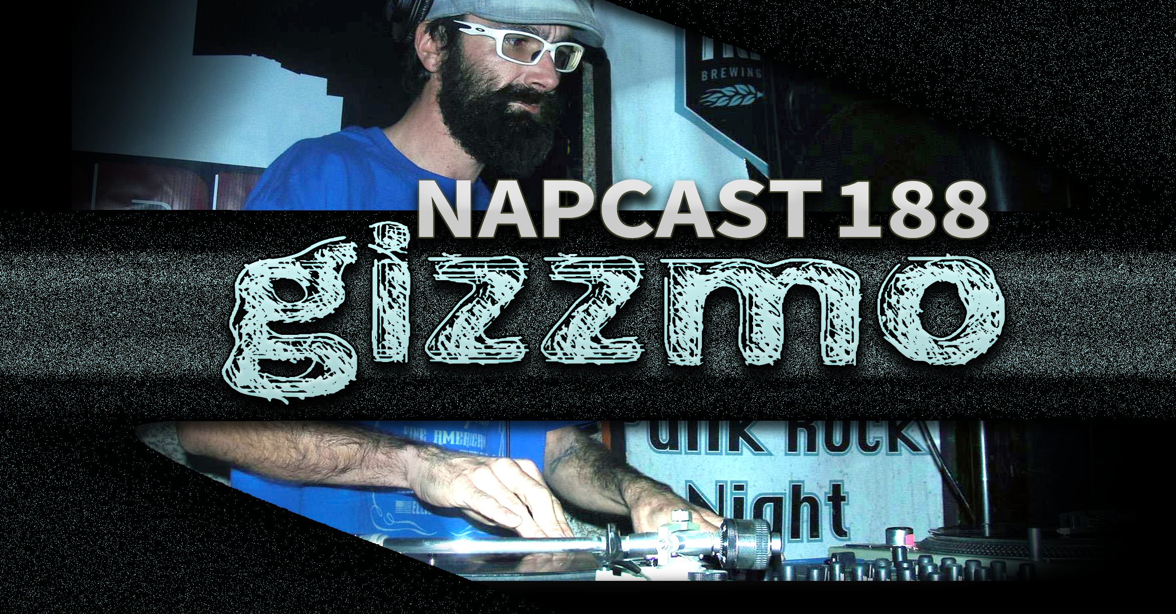 [Mix] NAP DNB presents NAPCast 188 - Gizzmo