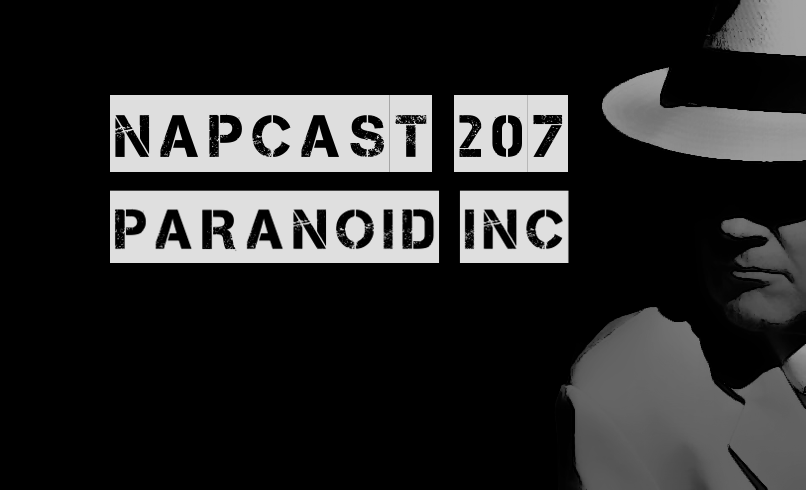 [Mix] NAP DNB presents NAPCast 207 - Paranoid Inc.