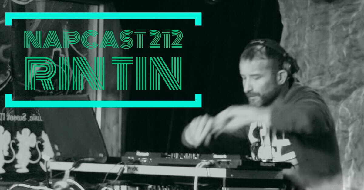 [Mix] NAP DNB presents NAPCast 212 - Rintin