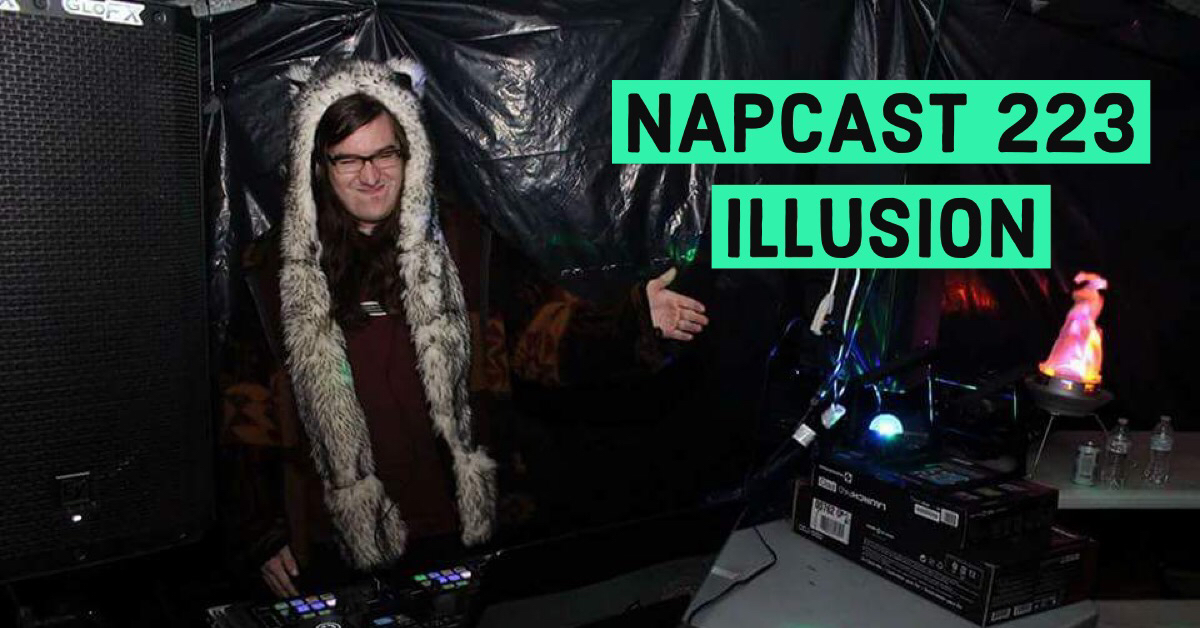 [Mix] NAP DNB presents NAPCast 223 - Illusion
