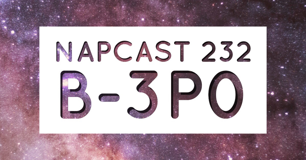 [Mix] NAP DNB presents NAPCast 232 - B-3P0
