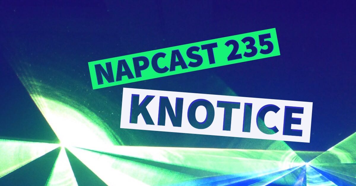 [Mix] NAP DNB presents NAPCast 235 - Knotice