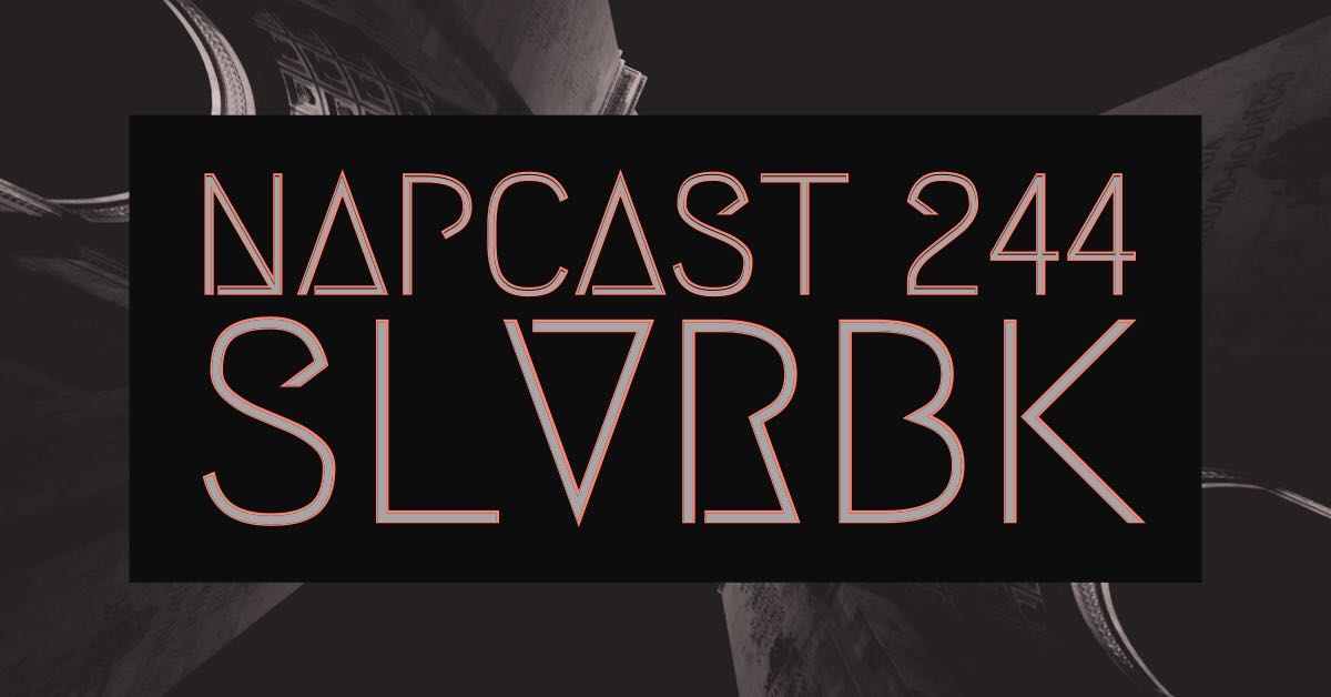 [Mix] NAP DNB presents NAPCast 244 - SLVRBK