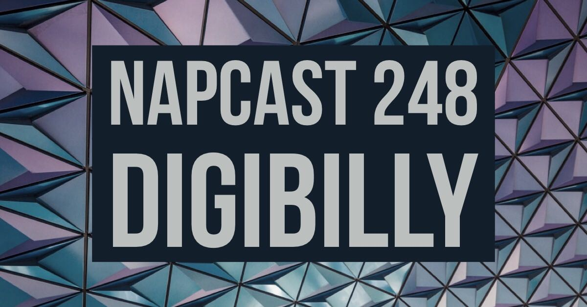 [Mix] NAP DNB presents NAPCast 248 - Digibilly