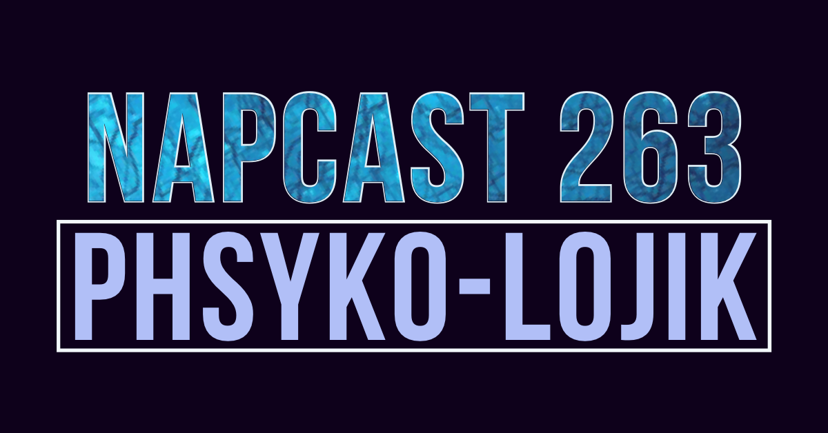 [Mix] NAP DNB presents NAPCast 263 - Phsyko Lojik