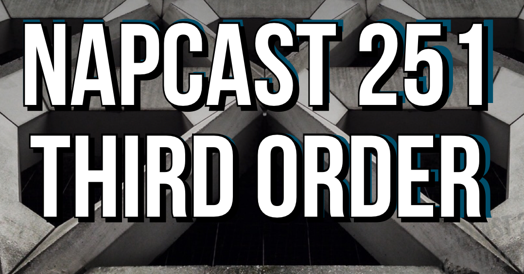 [Mix] NAP DNB presents NAPCast 251 - Third Order