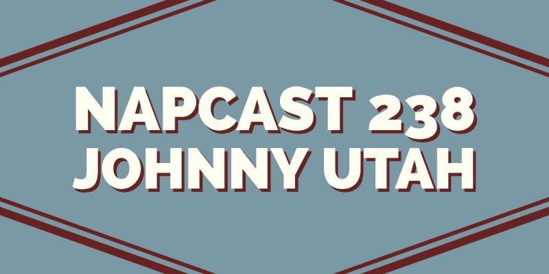 [Mix] NAP DNB presents NAPCast 238 - Johnny Utah